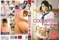 ZPR-008 ■coquettish 未来